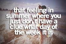 Summer / Summer lovin'☀☀☀  / by Mariah Eno
