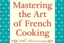 """Mastering The Art of French Cooking"" J.Child"