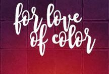 For Love of Color / The colors that inspire my designs!