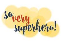 So Very Superhero! / I'm a nerdy girl at heart. I love a good superhero movie!
