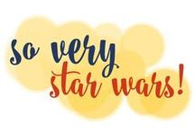 So Very Star Wars / I believe I've already mentioned that I'm a nerd! I do, indeed, love most things Star Wars. / by Go Creative Go