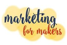 Marketing For Makers / by Go Creative Go