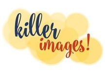 Creating Killer Images / You can't have a visual marketing presence without creating some killer, branded images! / by Go Creative Go