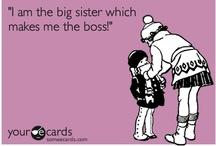 Sisterhood! / by Michaela Bishop