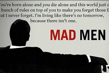 Mad Men / Oh Don Draper such a cheater but you do it so well.  Love love love this show so much one of my favourite shows ever.
