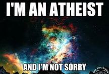 I am an Athiest ! / There is no God and going to church doesn't make you a better person than me.