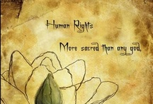 Human Rights / Shouldn't we all have equal rights?