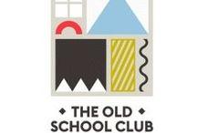 The Old School Club / www.theoldschoolclub.co.uk