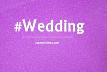 Casamento / Ideias, looks, decoração, dicas e inspirações para as noivas.