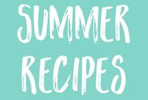 Healthy Recipes | for SUMMER / Light & healthy recipes to make the best of long summer days.