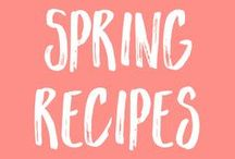 Healthy Recipes | for SPRING / Slim-down this spring with these seasonal spring recipes that are fresh and healthy.