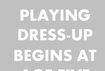 Just Appear In My Wardrobe / by Kathryn Melanson