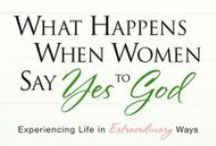 """What Happens When Women Say Yes to God / Work through our twelth, past #P31OBS (on your own or with friends) on Lysa TerKeurst's book, """"What Happens When Women Say Yes to God."""" *Learn, though inspiring stories and compelling biblical insights, how honoring and seeking God produces a life of deep joy and great purpose. 