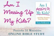 """Am I Messing up My Kids? / Work through our eighteenth, past #P31OBS (on your own or with friends) on Lysa TerKeurst's book, """"Am I Messing Up My Kids."""" *Overflowing with practical ideas, short Bible studies, and plenty of encouragement, this will help moms to realize that—with God's wisdom and mercy—they can experience peace and satisfaction while raising their kids. 