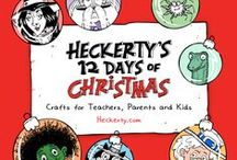 Heckerty's 12 Days of Christmas / Crafts for kids, teachers and parents