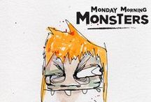MONDAY MORNING MONSTERS / Monday Morning Monsters... taking over the world / by K&i
