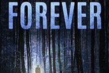 FOREVER - a novel / My novel a horrifying love story.