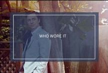 Who Wore It