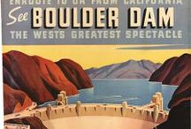 Lake Mead & Hoover Dam / The construction, history and development of Lake Mead and the Hoover (Boulder) Dam
