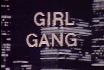 """girl gang / """"It's the good girls who keep diaries; the bad girls never have the time."""" ~ Tallulah Bankhead / by :: reel lives ::"""