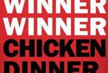 Winner Winner Chicken Dinner / by 💗Meggers💗