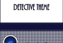 Detective Theme / Detective classroom theme