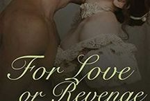For Love or Revenge / Research for my regency for the Waterloo boxset