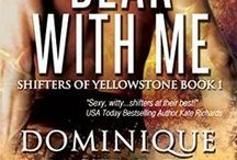 Shifter's of Yellowstone / Bear with Me  (Shifters of Yellowstone)  Bearing it all (coming soon)