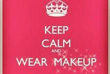 Make-Up, Make-Up, Make-Up  :)