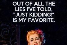 Oh Soooo Funny!!! / by Jodi Piersall