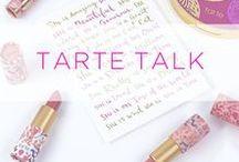 tarte talk