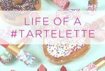 life of a #tartelette