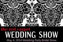May 4, 2014 Special Edition Wedding Party Bridal Show 'red carpet' / an amazing show for San Diego and Southern California's discerning brides, grooms and vendors