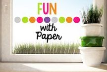 Fun with Paper / by Elizabeth Supan