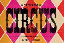 Circus and  Carnivals / by Dona Novack