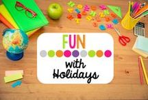 Fun with Holidays / Holiday Fun in the Classroom! / by Elizabeth Supan