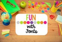 Fun with Fonts / For the LOVE of ALL FONTS :) / by Elizabeth Supan