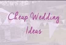 Cheap Wedding Ideas / All the little extras that will save you money at your wedding / by Cheap Wedding