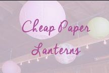 Cheap Paper Lanterns / Paper lanterns are one of the cheapest decorations that you can buy for your wedding and they look fab!   / by Cheap Wedding