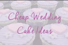 Cheap Wedding Cakes / Inspiration for yummy, gorgeous and cheap wedding cakes that don't cost a fortune! / by Cheap Wedding