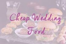 Yummy Cheap Wedding Food Ideas / All the best cheap wedding food ideas for your reception, here is how to feed your guests without it costing you a fortune / by Cheap Wedding