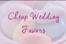 Cheap Wedding Favors / All of the best cheap wedding favors to buy and to make / by Cheap Wedding
