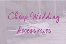 Inexpensive Wedding Accessories / Where to find cheap wedding accessories - shoes, veil, tiara and jewelry / by Cheap Wedding