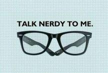 Nerdy Nerd Nerd / technology and entomology nerd