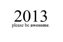 2013!!! / New Years Eve Party, Decorations, Foods, Party Ideas, Decorations / by Kimberli Smith