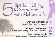 Alzheimer~Dementia Awareness / by Deb Brenner