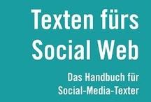 Texten fürs Social Web / Rezensionen, Interviews und Artikel von Kollegen, Bloggern und anderen
