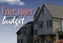 fixer upper on a budget / Fixing up homes and adding equity on a SERIOUS budget.