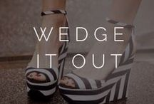 ||wedge it out|| / fabulous. wedges.  / by Styled  by K A S E Y