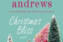 Christmas Bliss / Images and ideas that inspired me in writing Christmas Bliss to be published Oct. 15 by St. Martins Press